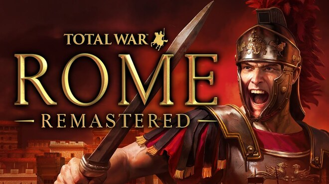 The Roma commercial: Total War Remastered came out of nowhere