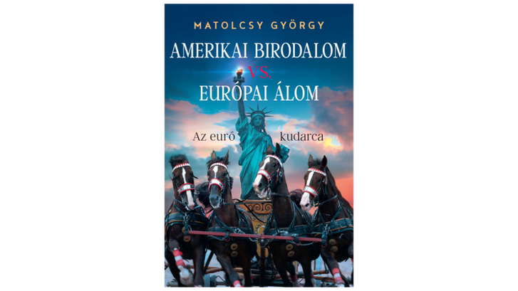 Index – Meanwhile – György Matolcsy against the American Empire has already appeared in an audiobook.  The size of the European dream